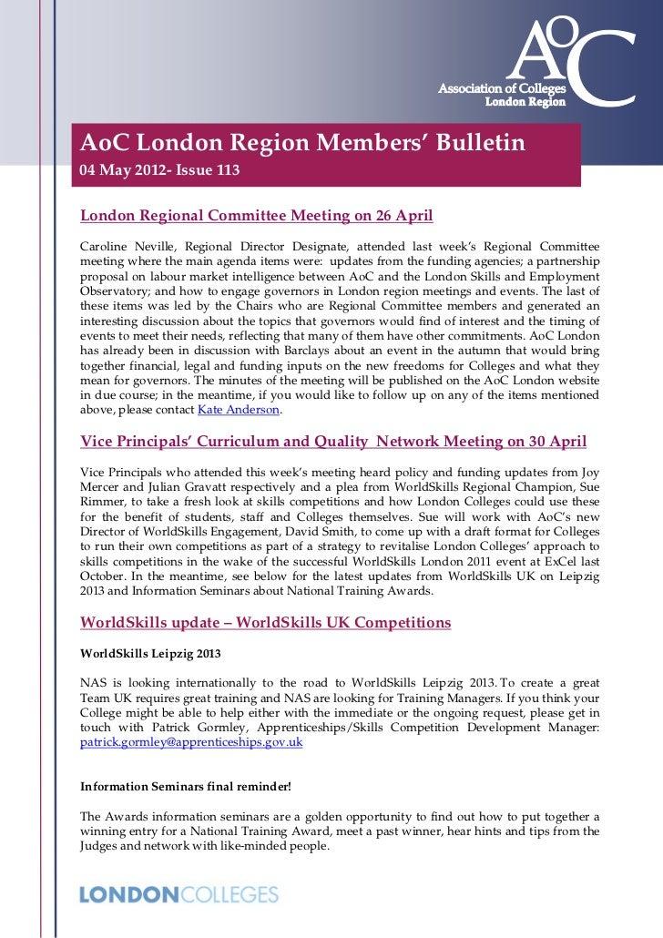 AoC London Region Members' Bulletin04 May 2012- Issue 113London Regional Committee Meeting on 26 AprilCaroline Neville, Re...