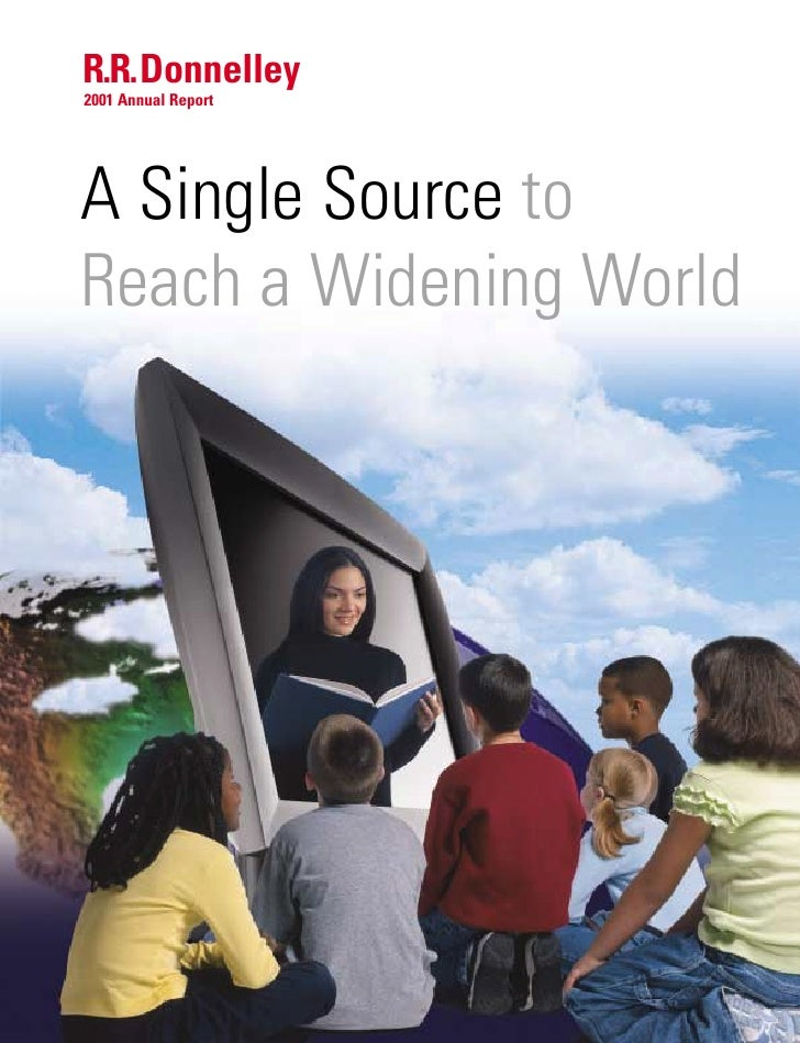 R.R.Donnelley 2001 Annual Report     A Single Source to Reach a Widening World