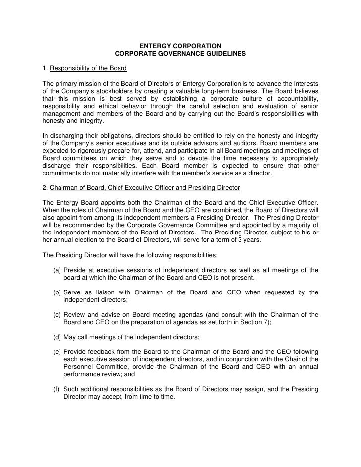 ENTERGY CORPORATION                           CORPORATE GOVERNANCE GUIDELINES  1. Responsibility of the Board  The primary...