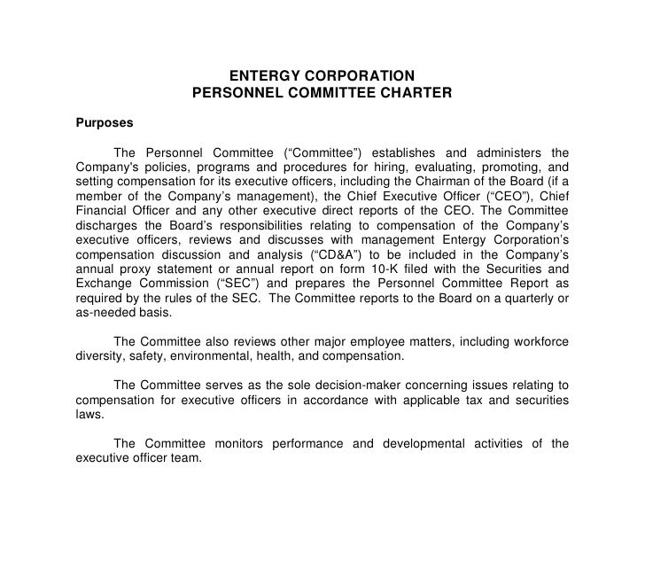 """ENTERGY CORPORATION                      PERSONNEL COMMITTEE CHARTER  Purposes         The Personnel Committee (""""Committee..."""