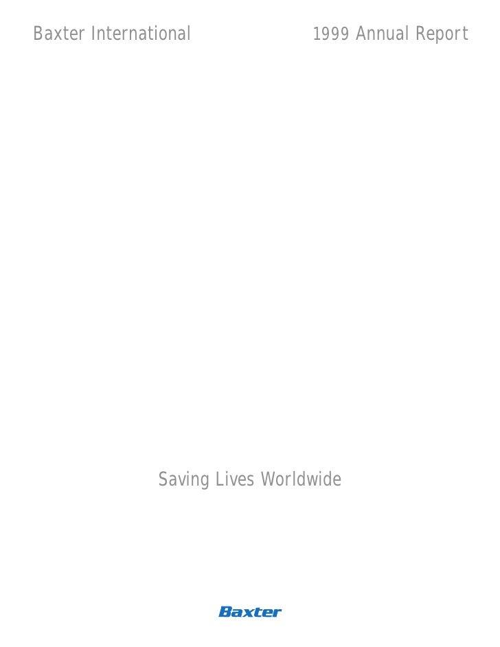 Baxter International             1999 Annual Report                    Saving Lives Worldwide