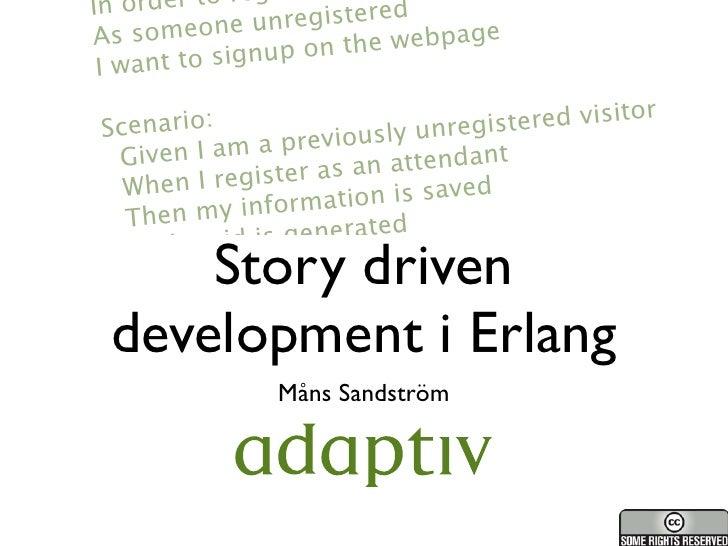 Story driven development i Erlang
