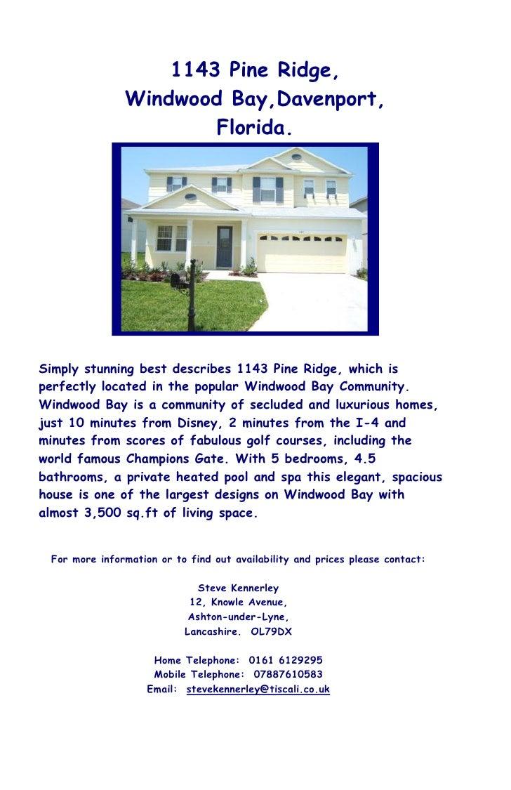 1143 Pine Ridge,                Windwood Bay,Davenport,                        Florida.     Simply stunning best describes...