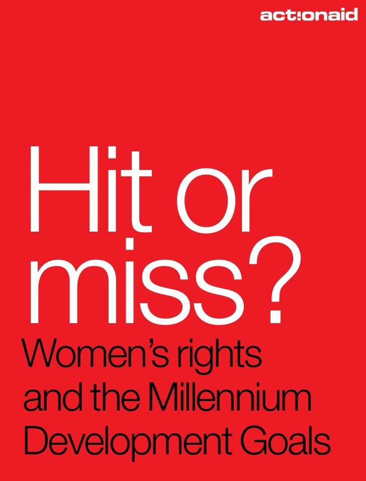 Hit or miss? Women's rights and the Millennium Development Goals
