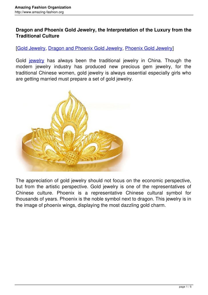 Dragon and Phoenix Gold Jewelry, the Interpretation of the Luxury from the Traditional Culture