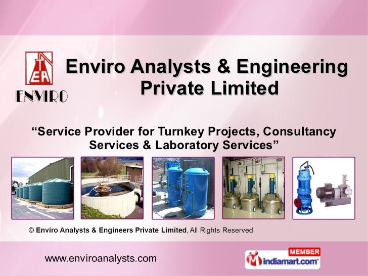 """Enviro Analysts & Engineering  Private Limited """" Service Provider for Turnkey Projects, Consultancy Services & Laboratory ..."""