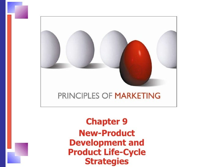 Chapter 9 New-Product Development and Product Life-Cycle Strategies