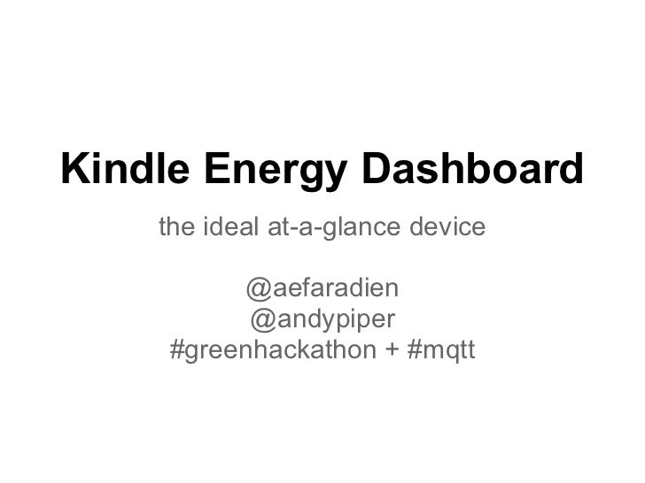 Kindle Energy Dashboard powered by MQTT #greenhackathon
