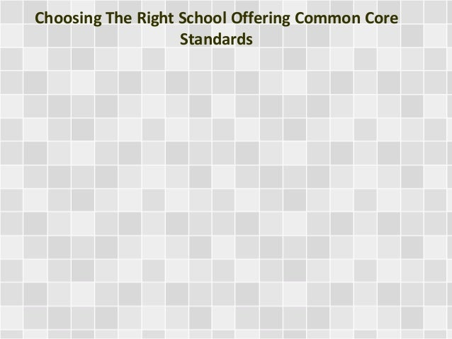 Choosing The Right School Offering Common Core Standards