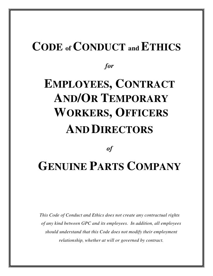 CODE of CONDUCT and ETHICS                                  for     EMPLOYEES, CONTRACT     AND/OR TEMPORARY     WORKERS, ...