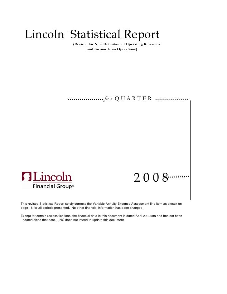 Lincoln Statistical Report                                     (Revised for New Definition of Operating Revenues          ...