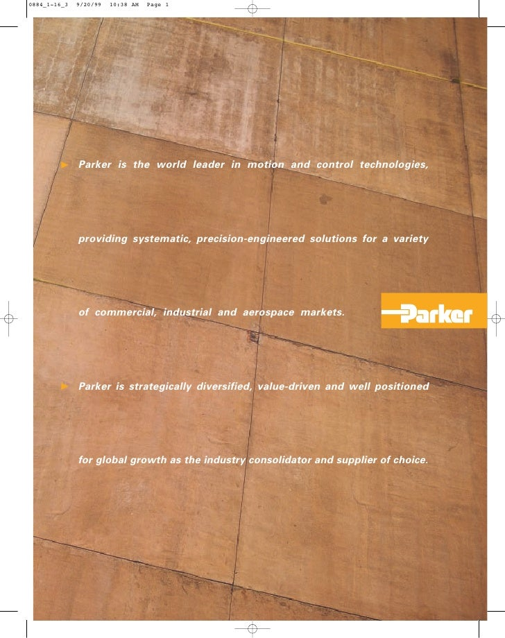 Parker is the world leader in motion and control technologies,     providing systematic, precision-engineered solutions fo...