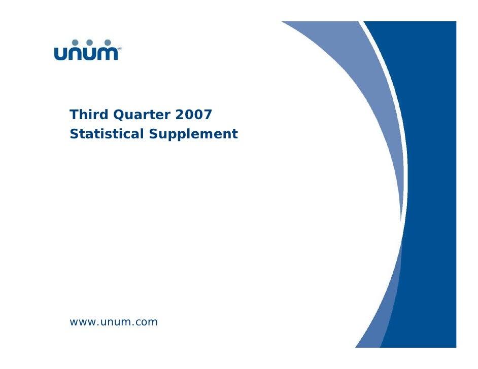 Third Quarter 2007 Statistical Supplement     www.unum.com