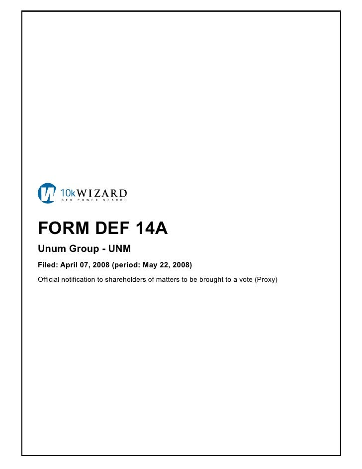 FORM DEF 14A Unum Group - UNM Filed: April 07, 2008 (period: May 22, 2008) Official notification to shareholders of matter...