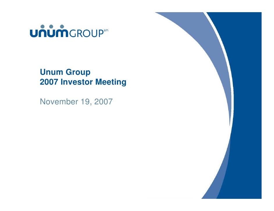 Unum Group 2007 Investor Meeting  November 19, 2007
