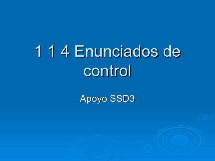 1 1 4 Enunciados de control Apoyo SSD3