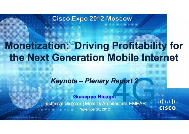 Monetization: Driving Profitability for the Next Generation Mobile Internet                                               ...