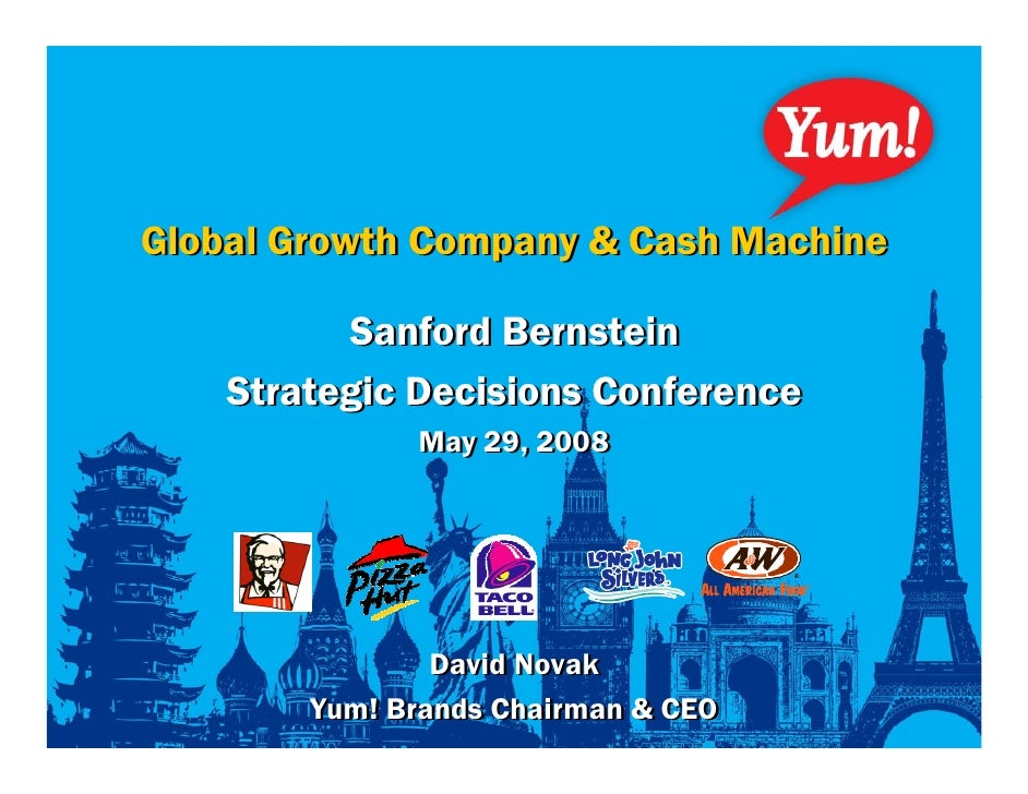 Global Growth Company & Cash Machine            Sanford Bernstein     Strategic Decisions Conference               May 29,...
