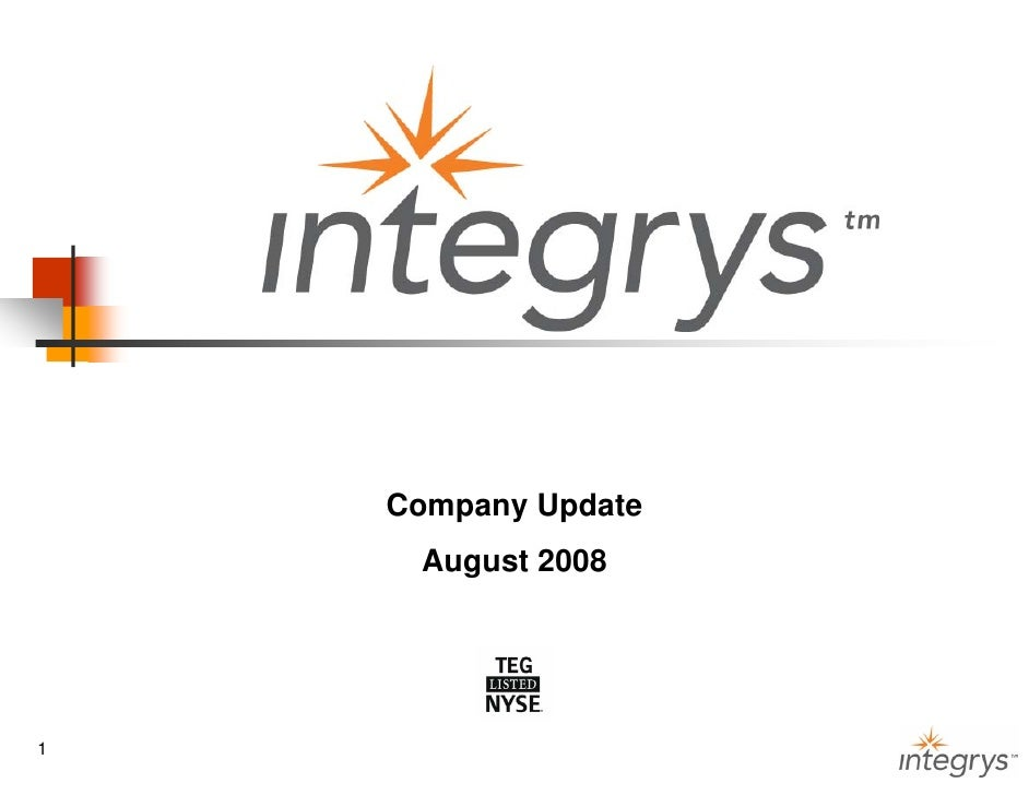 Company Update      August 2008     1                      1