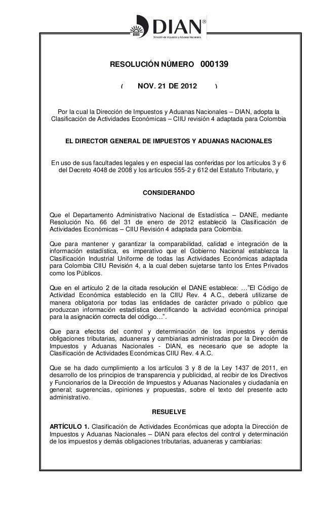 RESOLUCIÓN NÚMERO 000139                          (        NOV. 21 DE 2012           )  Por la cual la Dirección de Impues...