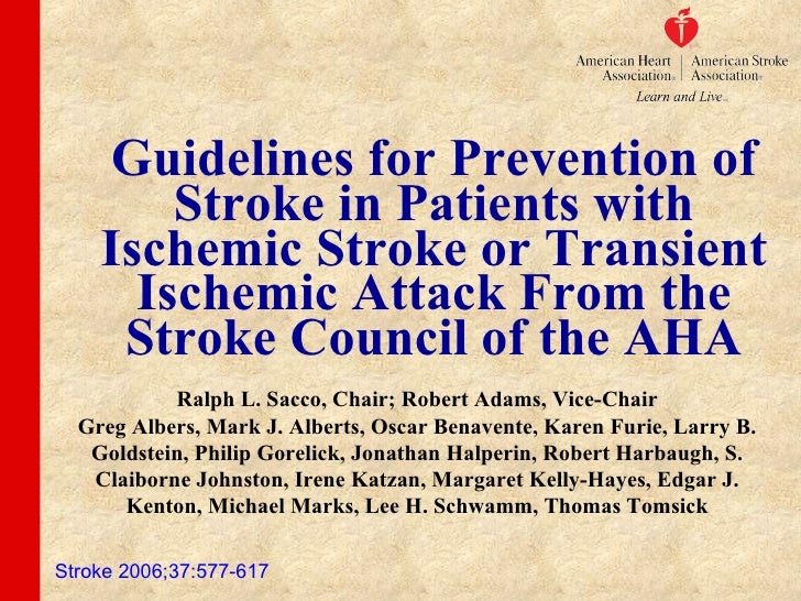 Guidelines for Prevention of Stroke in Patients with Ischemic Stroke or Transient Ischemic Attack From the Stroke Council ...