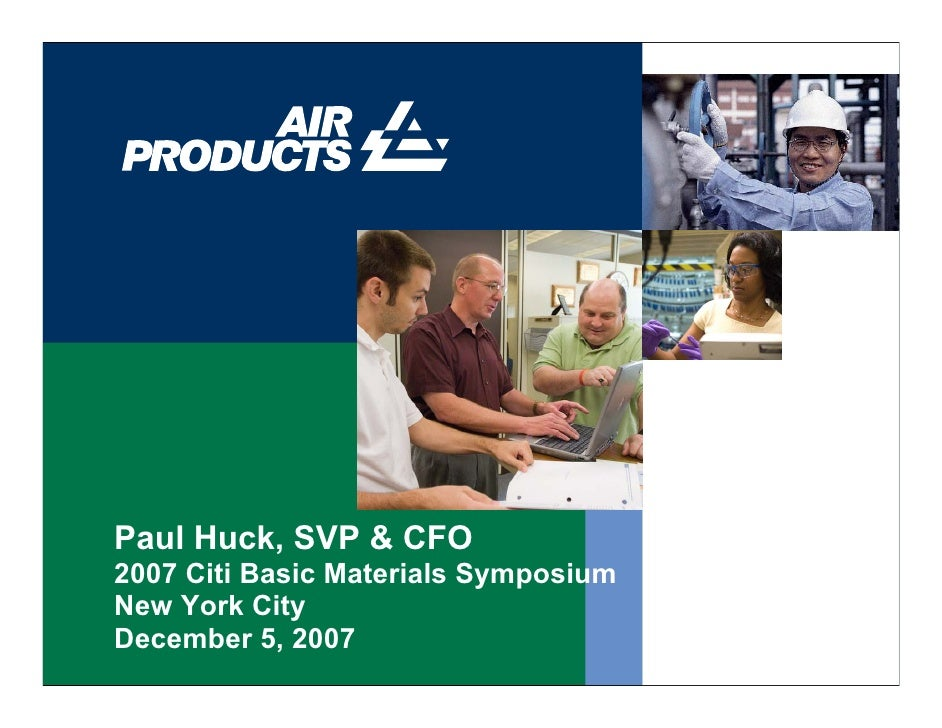air products & chemicals 5 December 2007 Citi Basic Materials