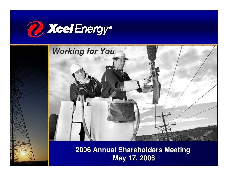 Working for You          2006 Annual Shareholders Meeting                May 17, 2006