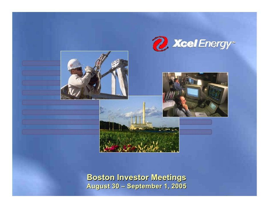 Boston Investor Meetings August 30 – September 1, 2005