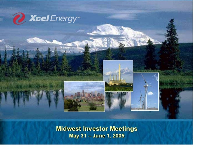Midwest Investor Meetings    May 31 – June 1, 2005