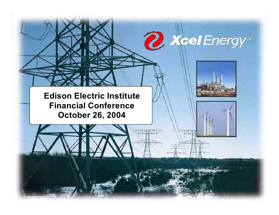 Edison Electric Institute  Financial Conference    October 26, 2004