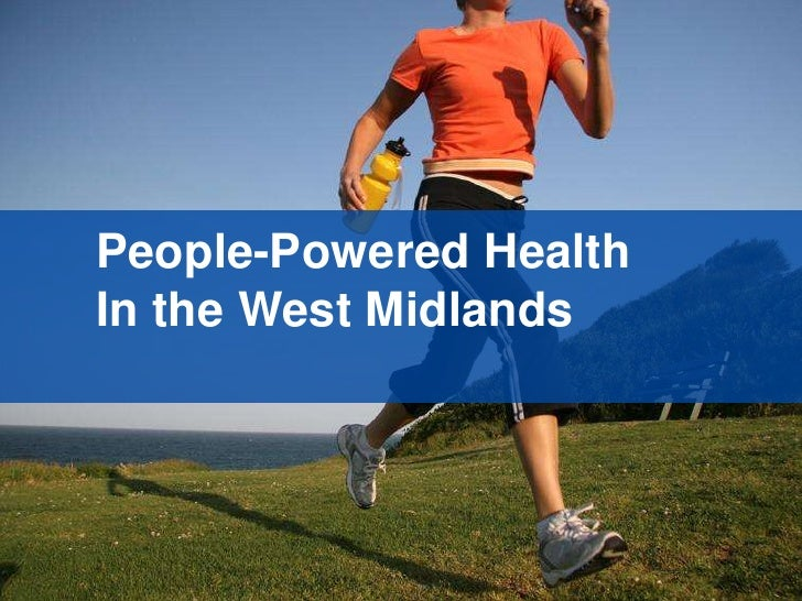 People-Powered Health<br />In the West Midlands<br />