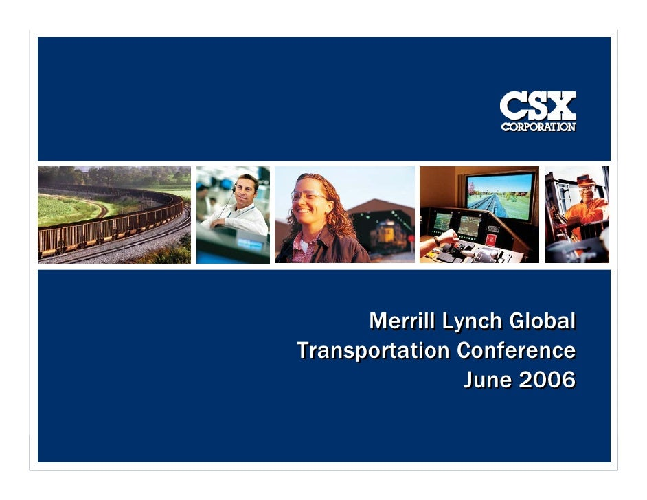 Merrill Lynch Global Transportation Conference                 June 2006                               1                  ...