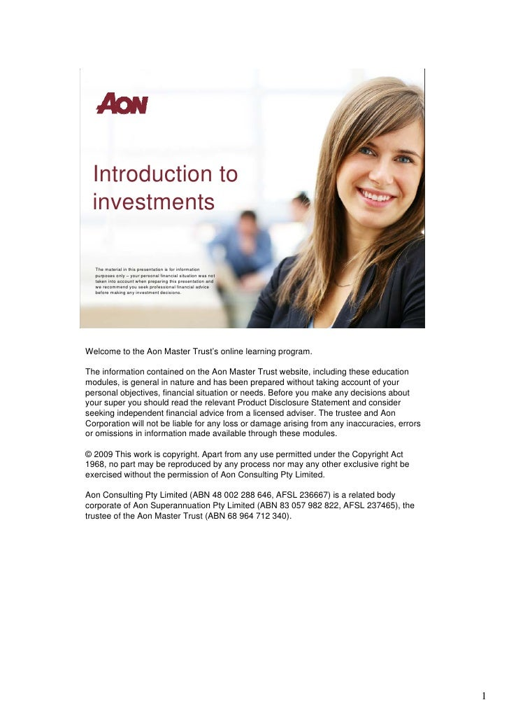 Introduction to  investments    The material in this presentation is for information   purposes only – your personal finan...