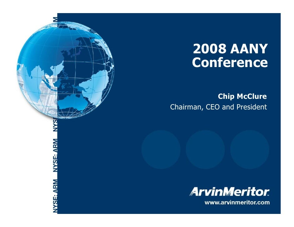 2008 AANY           Conference                   Chip McClure     Chairman, CEO and President     1