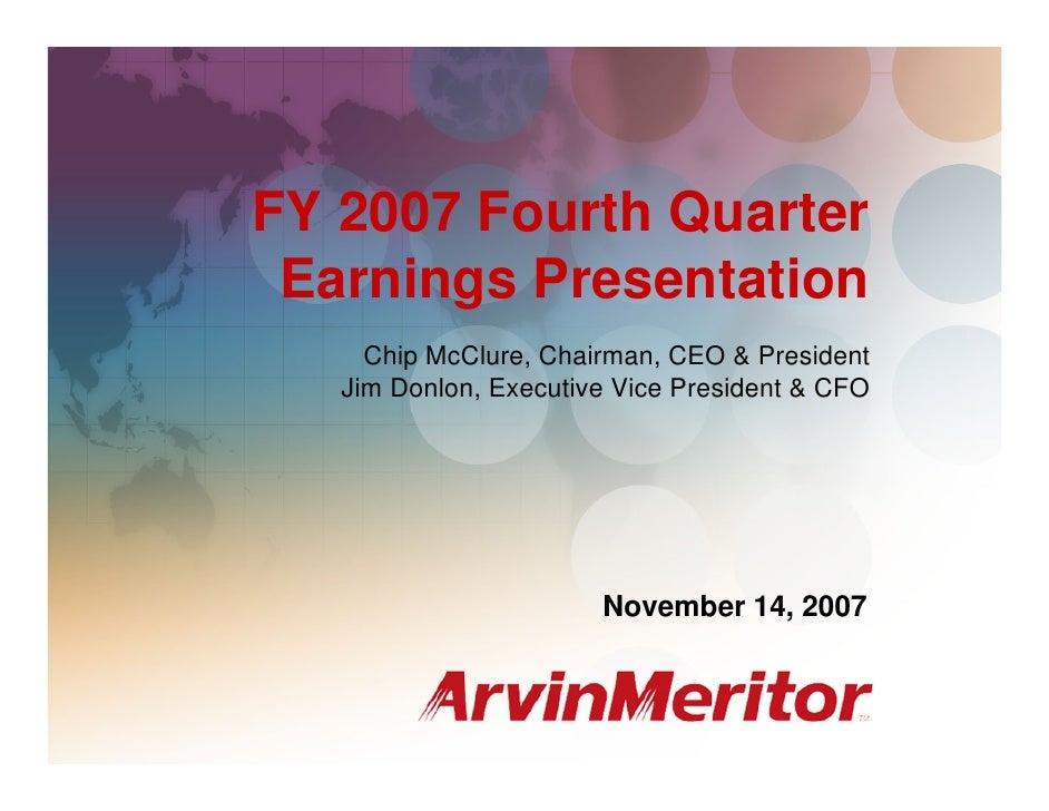 FY 2007 Fourth Quarter Earnings                                                  November 14, 2007     FY 2007 Fourth Quar...