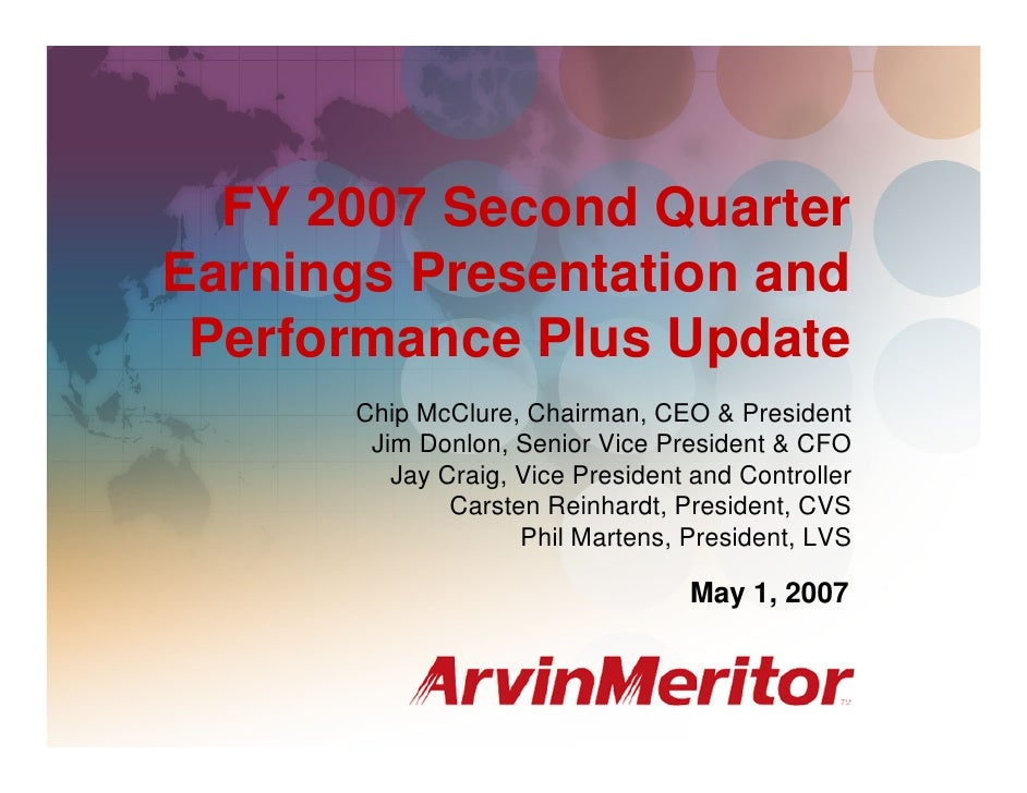 FY 2007 Second Quarter Earnings and Performance Plus Update                                                               ...