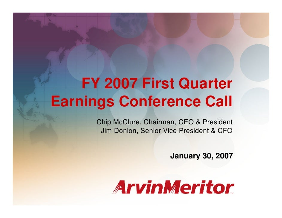 FY 2007 First Quarter Earnings Conference Call                                                             January 30, 200...
