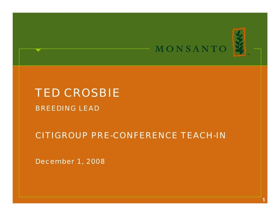 TED CROSBIE BREEDING LEAD   CITIGROUP PRE-CONFERENCE TEACH-IN   December 1, 2008                                         1