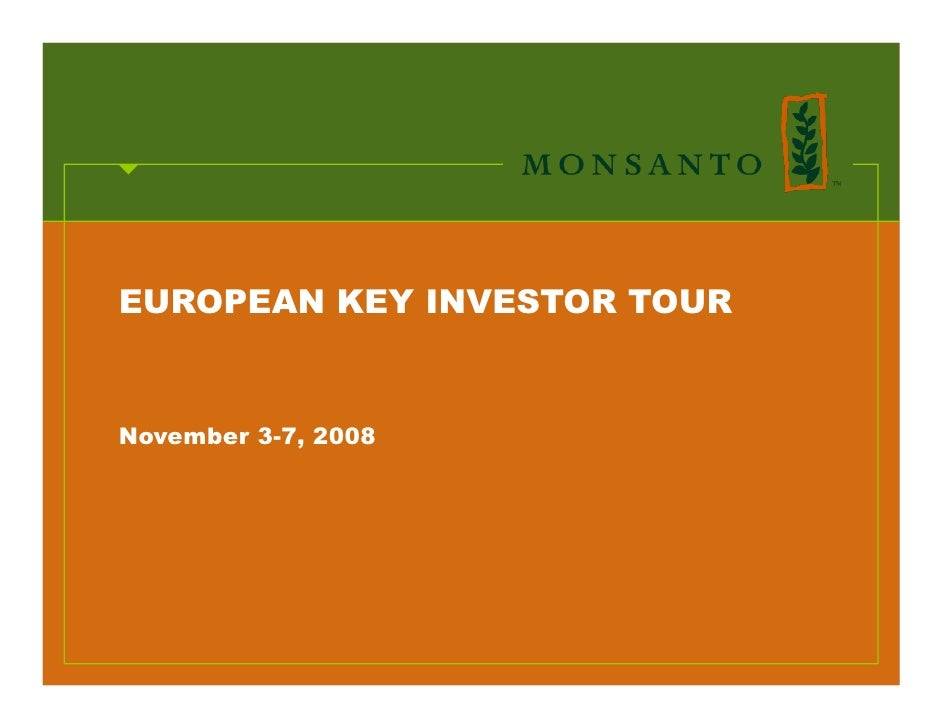 EUROPEAN KEY INVESTOR TOUR   November 3-7, 2008