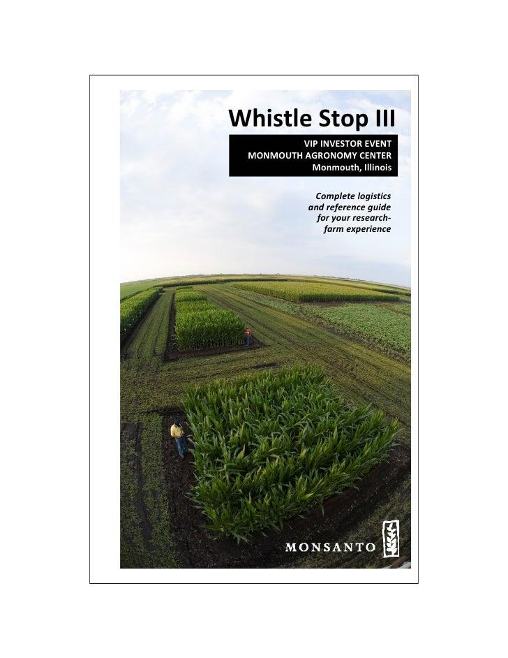 WhistleStopIII          VIPINVESTOREVENT  MONMOUTHAGRONOMYCENTER            Monmouth,Illinois               Comple...