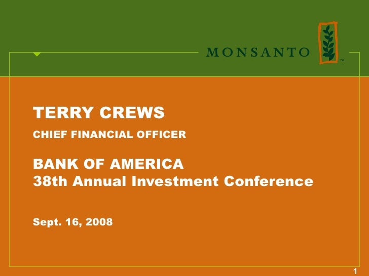 TERRY CREWS CHIEF FINANCIAL OFFICER   BANK OF AMERICA 38th Annual Investment Conference  Sept. 16, 2008                   ...