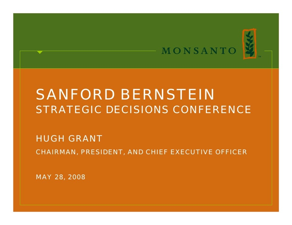 SANFORD BERNSTEIN STRATEGIC DECISIONS CONFERENCE  HUGH GRANT CHAIRMAN, PRESIDENT, AND CHIEF EXECUTIVE OFFICER   MAY 28, 20...