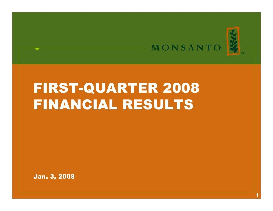 FIRST-QUARTER 2008 FINANCIAL RESULTS     Jan. 3, 2008                       1