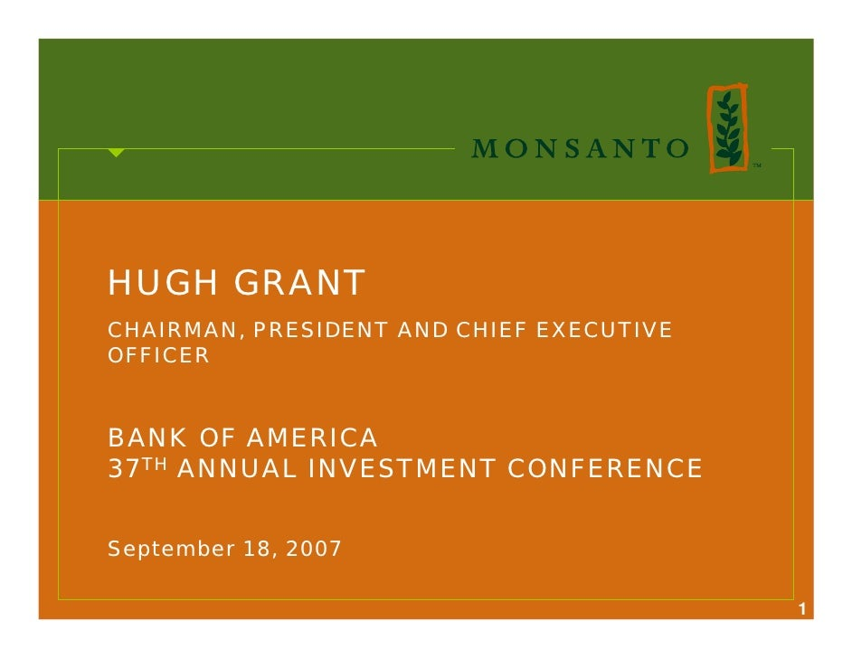 HUGH GRANT CHAIRMAN, PRESIDENT AND CHIEF EXECUTIVE OFFICER   BANK OF AMERICA 37TH ANNUAL INVESTMENT CONFERENCE   September...