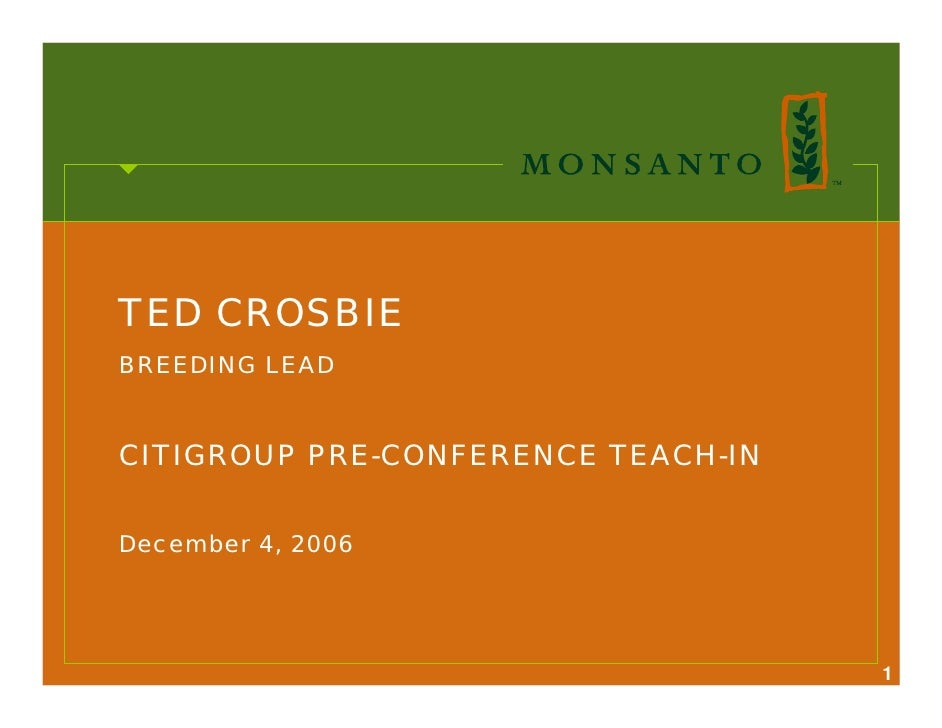 TED CROSBIE BREEDING LEAD   CITIGROUP PRE-CONFERENCE TEACH-IN   December 4, 2006                                         1