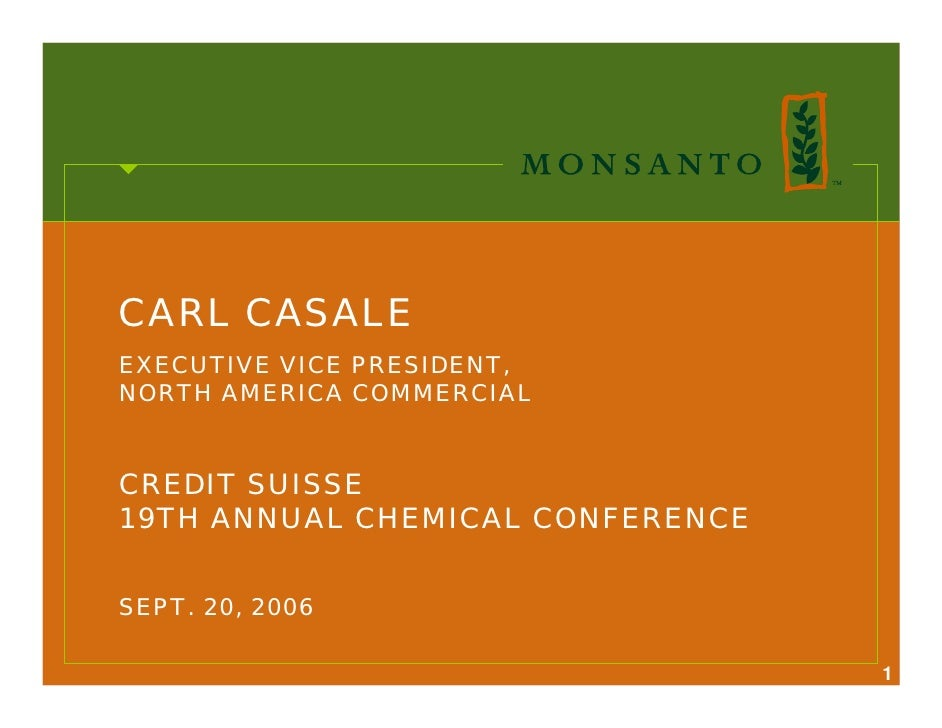 CARL CASALE EXECUTIVE VICE PRESIDENT, NORTH AMERICA COMMERCIAL   CREDIT SUISSE 19TH ANNUAL CHEMICAL CONFERENCE   SEPT. 20,...