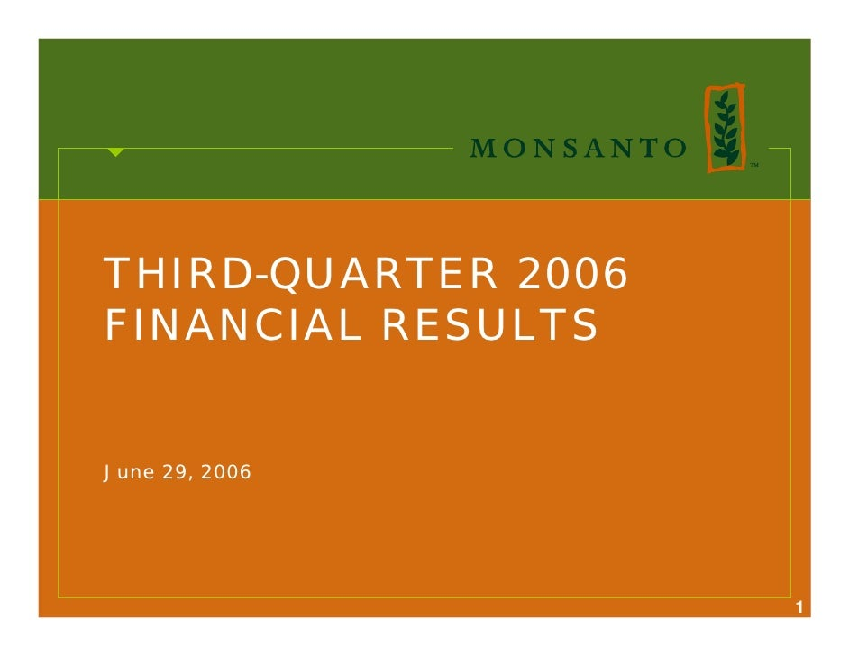 THIRD-QUARTER 2006 FINANCIAL RESULTS   June 29, 2006                          1