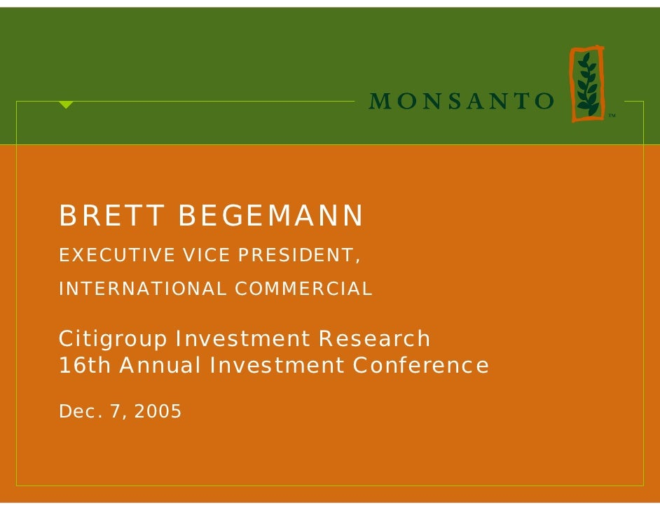 BRETT BEGEMANN EXECUTIVE VICE PRESIDENT, INTERNATIONAL COMMERCIAL  Citigroup Investment Research 16th Annual Investment Co...