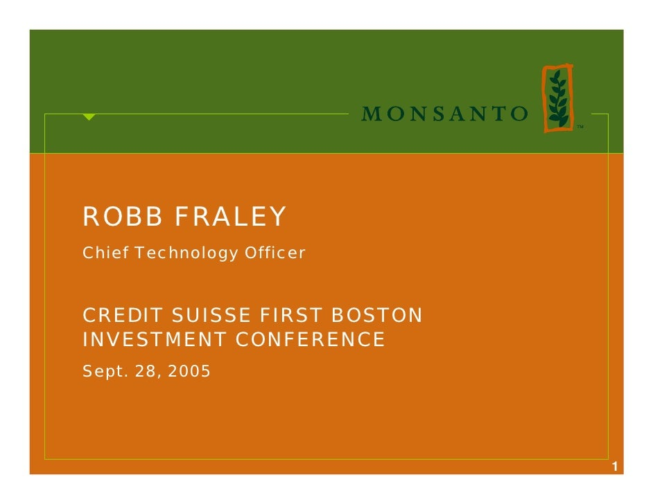 ROBB FRALEY Chief Technology Officer   CREDIT SUISSE FIRST BOSTON INVESTMENT CONFERENCE Sept. 28, 2005                    ...