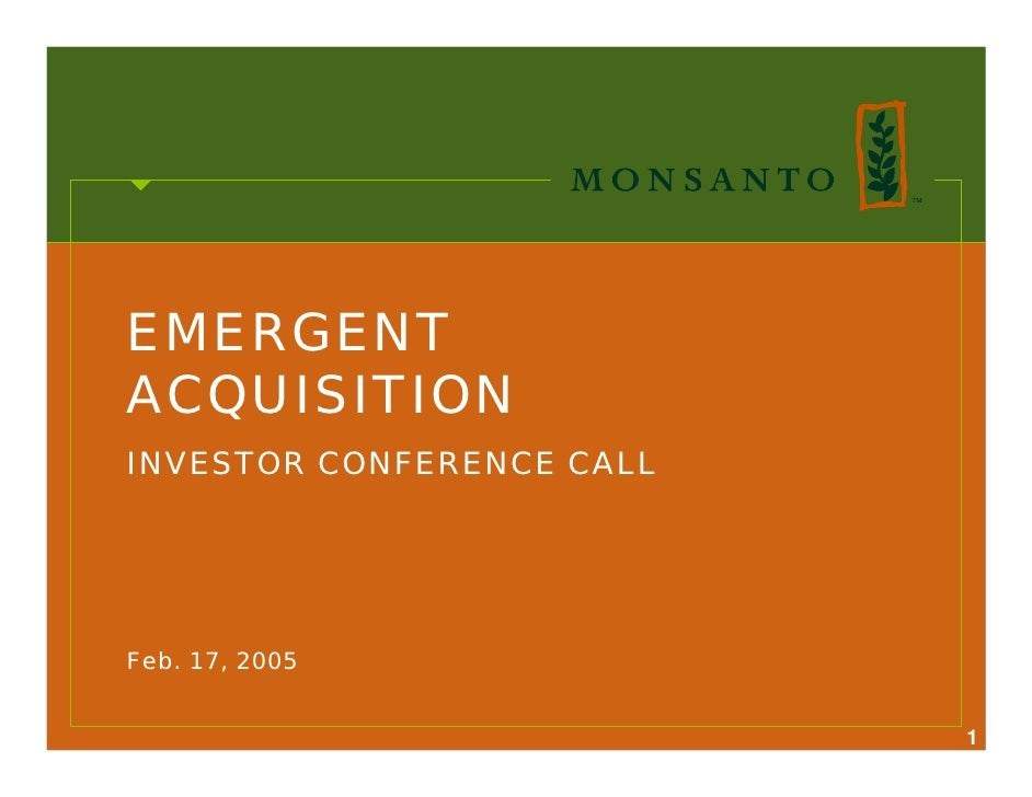 EMERGENT ACQUISITION INVESTOR CONFERENCE CALL     Feb. 17, 2005                              1